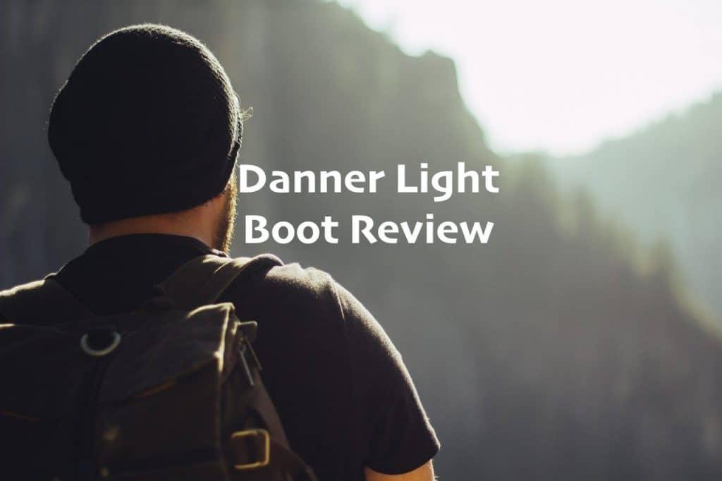Danner Lights: World's Most Versatile Hiking Boots?